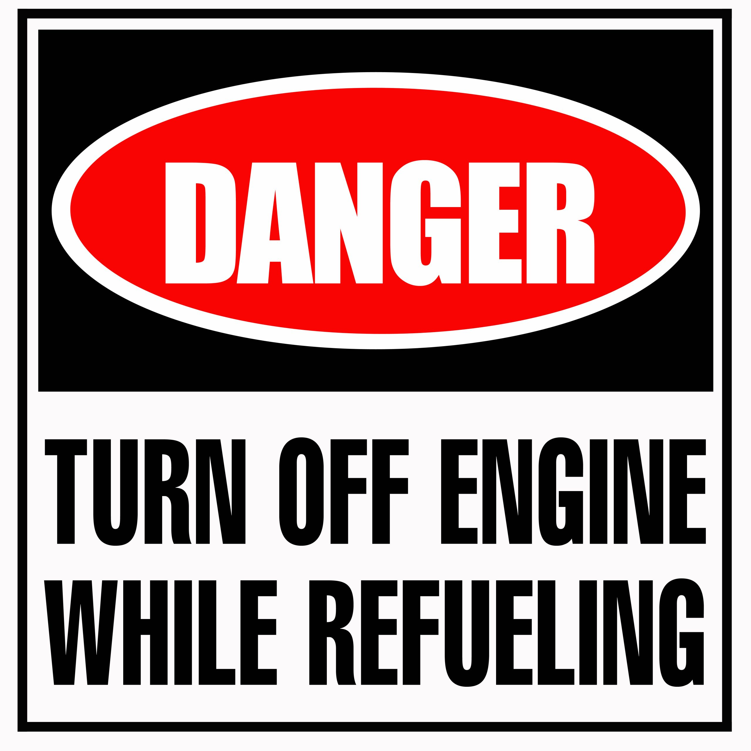 danger turn off engine